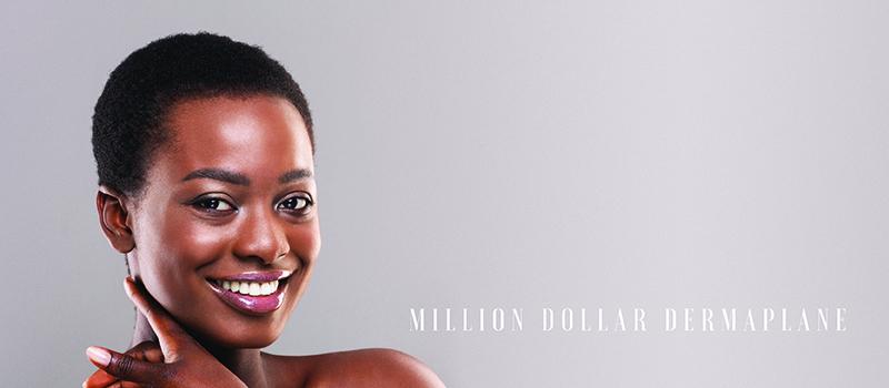 Million Dollar Dermaplane Treatment
